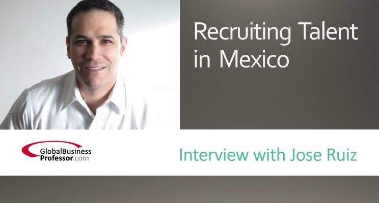 Recruiting Talent in Mexico